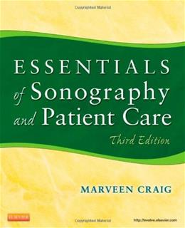Essentials of Sonography and Patient Care, by Craig, 3rd Edition 9781437735451