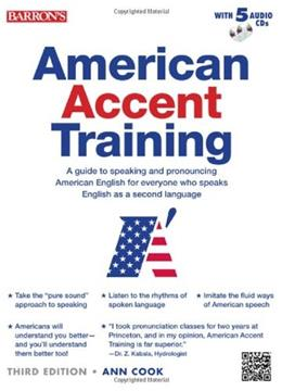 American Accent Training, by Cook, 3rd Edition 3 w/CD 9781438071657