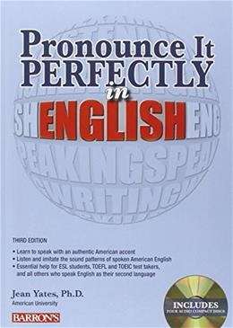 Pronounce it Perfectly in English with Audio CDs (Pronounce It Perfectly CD Packages) 3 9781438072807