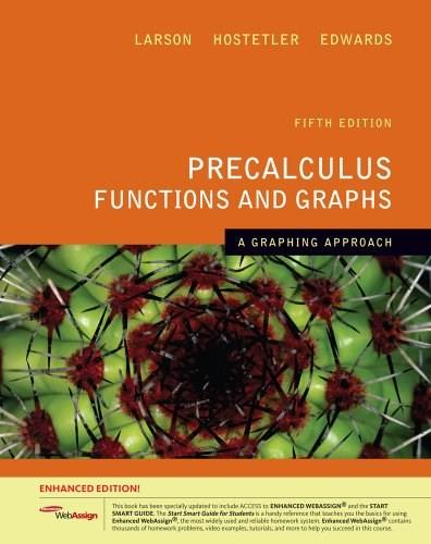 Precalculus Functions and Graphs: A Graphing Approach, by Larson, 5th Enhanced Edition 5 PKG 9781439044520