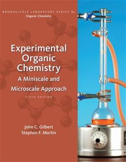Experimental Organic Chemistry: A Miniscale and Microscale Approach (Available Titles CourseMate) 5 9781439049143
