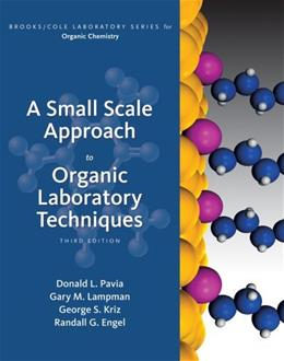 A Small Scale Approach to Organic Laboratory Techniques (Available Titles CourseMate) 3 9781439049327