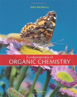 Fundamentals of Organic Chemistry, 7th Edition 9781439049716