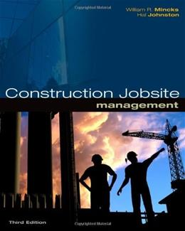 Construction Jobsite Management, by Mincks, 3rd Edition 9781439055731