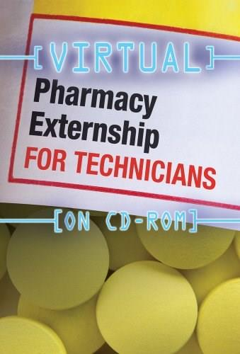 Virtual Pharmacy Externship for Technicians, by Delmar, CD-ROM ONLY 9781439057421