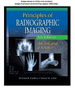 Principles of Radiographic Imaging, by Carlton, 5th Edition, Workbook 9781439058701