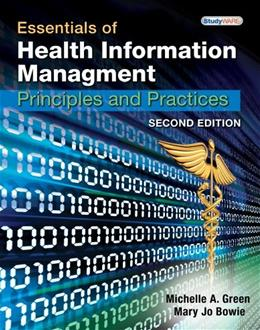 Essentials of Health Information Management: Principles and Practices, by Green, 2nd Edition, Lab Manual 9781439060063