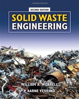 Solid Waste Engineering, by Vesilind, 2nd Edition 9781439062159