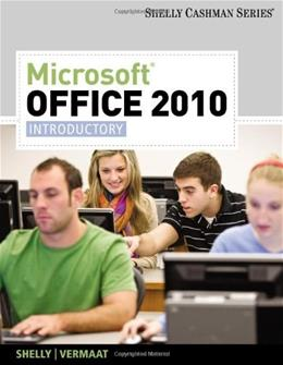 Microsoft Office 2010, by Shelly, Introductory 9781439078389
