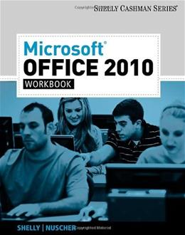 Microsoft Office 2010, by Shelly, Workbook 9781439078440