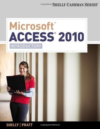 Microsoft Office Access 2010, by Shelly 9781439078471
