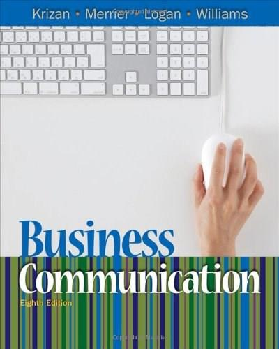 Business Communication, by Krizan, 8th Edition 9781439080153