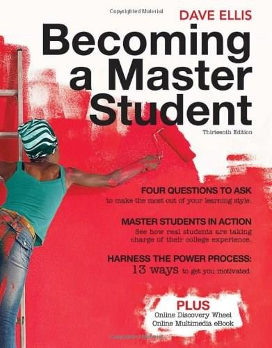 Becoming a Master Student, by Ellis, 13th Edition 9781439081747