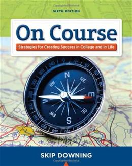 On Course: Stategies for Creating Success in College and in Life (Textbook-specific CSFI) 6 9781439082171