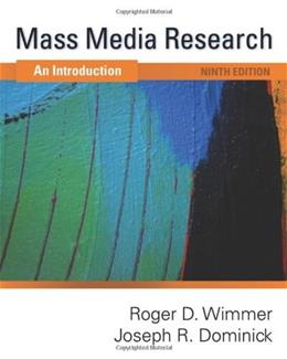 Mass Media Research: An Introduction, by Wimmer, 9th Edition 9781439082744