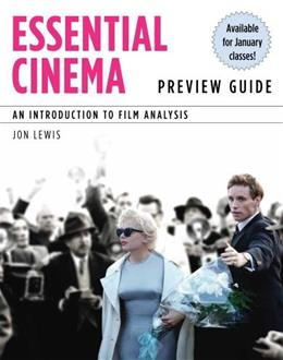 Essential Cinema: An Introduction to Film Analysis (Explore Our New Communications 1st Editions) 9781439083680