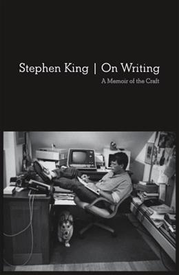 On Writing: 10th Anniversary Edition: A Memoir of the Craft, by King 9781439156810