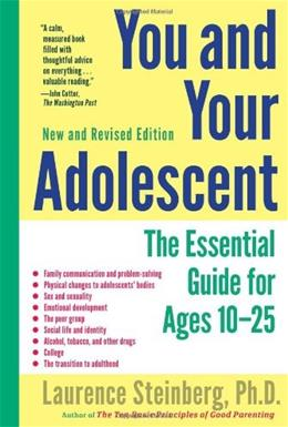You and Your Adolescent, New and Revised edition: The Essential Guide for Ages 10-25 9781439166031