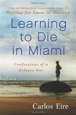 Learning to Die in Miami, by Eire 9781439181904