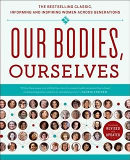 Our Bodies, Ourselves, by BWHBC, 2nd Edition 9781439190661