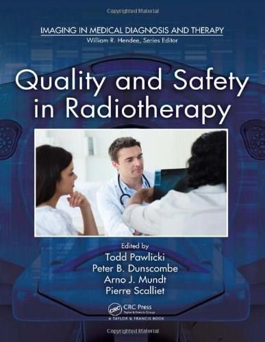 Quality and Safety in Radiotherapy, by Pawlicki 9781439804360