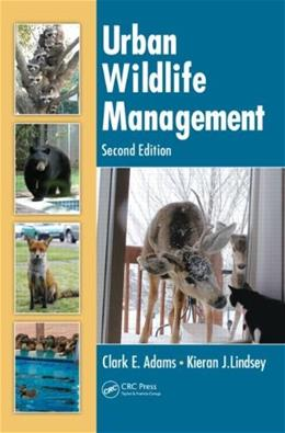 Urban Wildlife Management, by Lindsey, 2nd Edition 9781439804605
