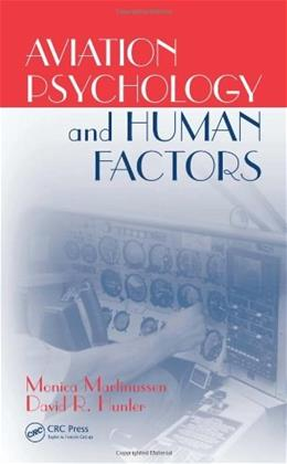Aviation Psychology and Human Factors, by Martinussen 9781439808436