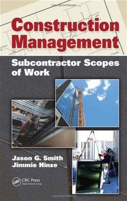 Construction Management: Subcontractor Scopes of Work, by Smith 9781439809419