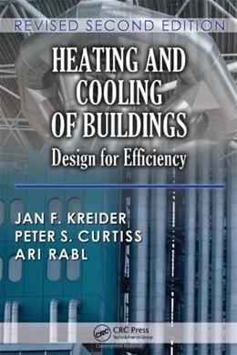 Heating and Cooling of Buildings: Design for Efficiency, by Kreider, 2nd Edition 2 w/CD 9781439811511