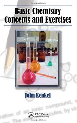 Basic Chemistry Concepts and Exercises, by Kenkel 9781439813379
