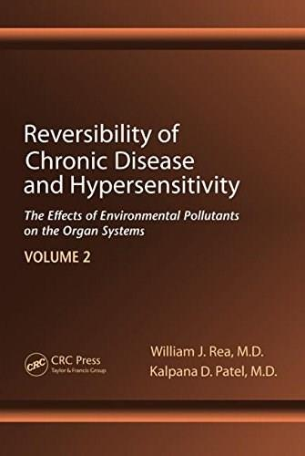 Reversibility of Chronic Degenerative Disease and Hypersensitivity, by Rea, Volume 2: Clinical Manifestations 9781439813430