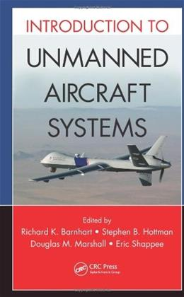 Introduction to Unmanned Aircraft Systems, by Barnhart 9781439835203