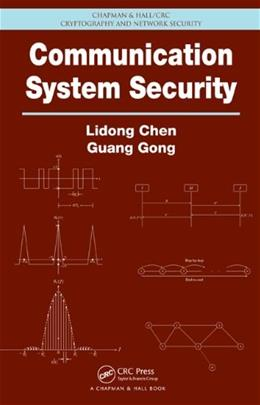 Communication System Security, by Chen 9781439840368