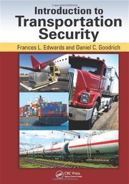 Introduction to Transportation Security, by Goodrich 9781439845769