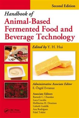Handbook of Animal-based Fermented Foods and Beverages, by Hui, 2nd Edition 9781439850220