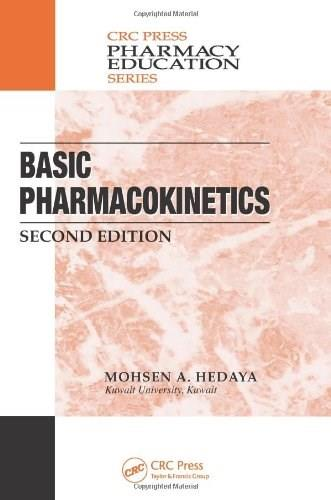 Basic Pharmacokinetics, by Hedaya, 2nd Edition 2 w/CD 9781439850732