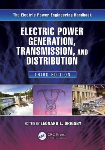 Electric Power Generation, Transmission, and Distribution, by Grigsby, 3rd Edition 9781439856284
