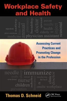 Workplace Safety and Health, by Schneid 9781439874103