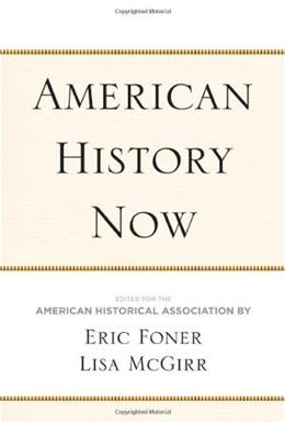 American History Now, by Foner 9781439902448