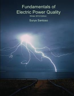 Fundamentals Of Electric Power Quality, by Santoso 9781440491023