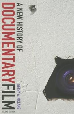 New History of Documentary Film, by McLane, 2nd Edition 9781441124579
