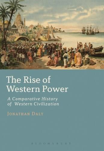 Rise of Western Power: A Comparative History of Western Civilization, by Daly 9781441161314