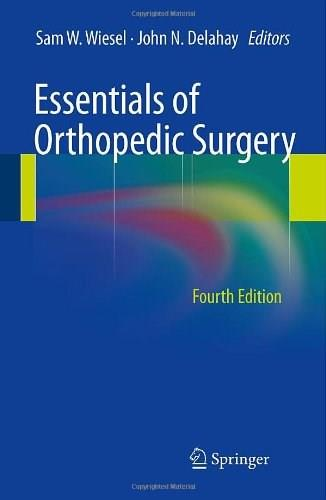 Essentials of Orthopedic Surgery, by Wiesel 9781441913883