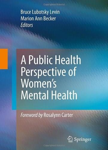 Public Health Perspective of Womens Mental Health, by Levin 9781441915252