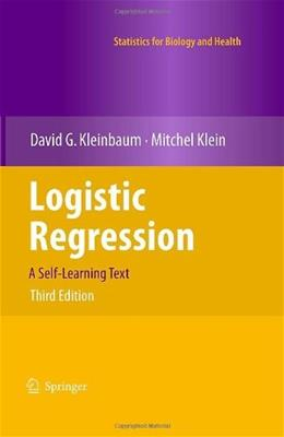 Logistic Regression, by Kleinbaum, 3rd Edition 9781441917416