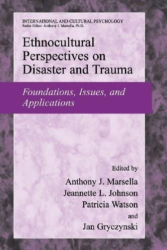 Ethnocultural Perspectives on Disaster and Trauma: Foundations, Issues, and Applications, by Marsella 9781441925169