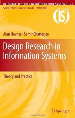 Design Research in Information Systems 9781441956521