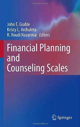 Financial Planning and Counseling Scales, by Grable 9781441969071