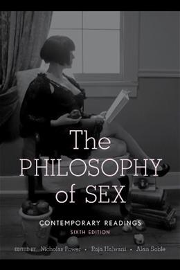 Philosophy of Sex, by Power, 6th Edition 9781442216716