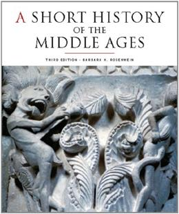 Short History of the Middle Ages, by Rosenwein, 3rd Edition 9781442601048